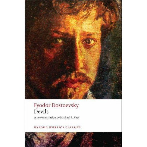 Devils - (Oxford World's Classics (Paperback)) by  Fyodor Dostoevsky (Paperback) - image 1 of 1