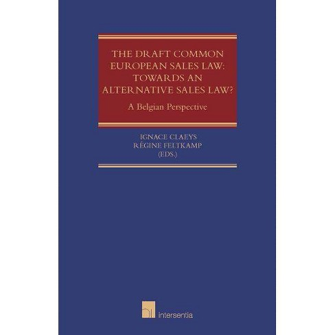 The Draft Common European Sales Law: Towards an Alternative Sales Law? - (Hardcover) - image 1 of 1