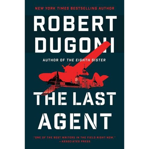 The Last Agent - (Charles Jenkins) by  Robert Dugoni (Hardcover) - image 1 of 1