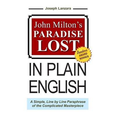 John Milton's Paradise Lost In Plain English - by  John Milton & Joseph Lanzara (Paperback)