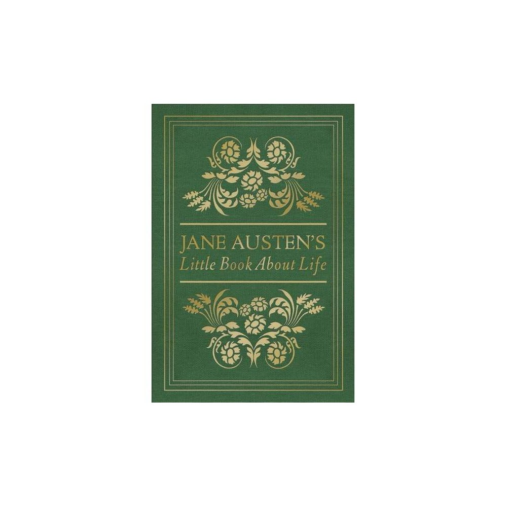 Jane Austen's Little Book About Life - (Hardcover)