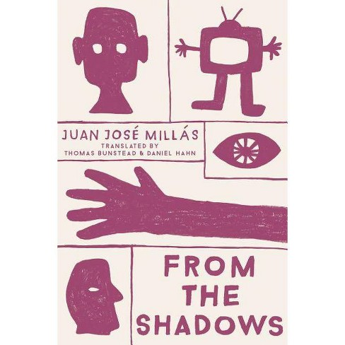 From the Shadows - by  Juan Jose Millas (Paperback) - image 1 of 1