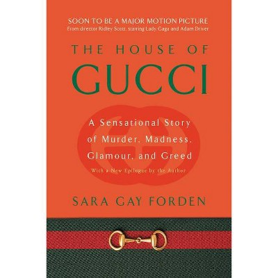 House of Gucci - by  Sara G Forden (Paperback)