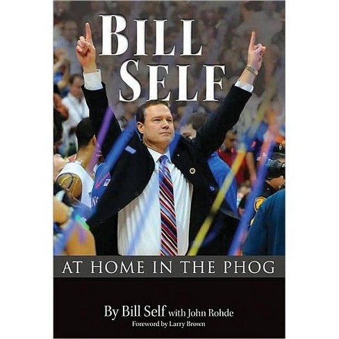 Bill Self - (Hardcover) - image 1 of 1