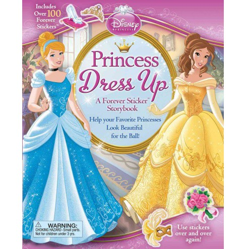 Princess Dress Up : A Forever Sticker Storybook (Hardcover) - image 1 of 1