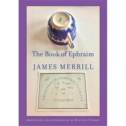The Book of Ephraim - by  James Merrill (Paperback) - image 1 of 1