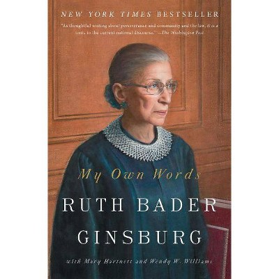 My Own Words - by Ruth Bader Ginsburg (Paperback)