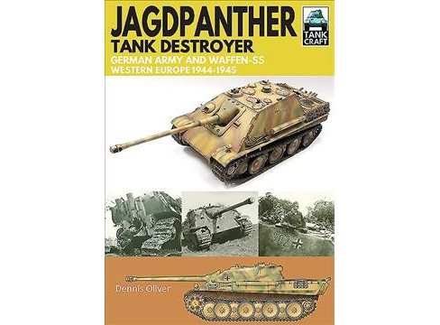 Jagdpanther Tank Destroyer : German Army and Waffen-SS, Western Europe 1944–1945 -  (Paperback) - image 1 of 1