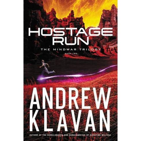 Hostage Run - (Mindwar Trilogy) by  Andrew Klavan (Hardcover) - image 1 of 1