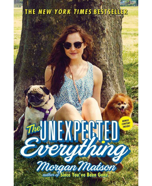 Unexpected Everything (Reprint) (Paperback) (Morgan Matson) - image 1 of 1