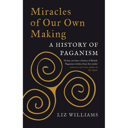Miracles of Our Own Making - by  Liz Williams (Hardcover) - image 1 of 1