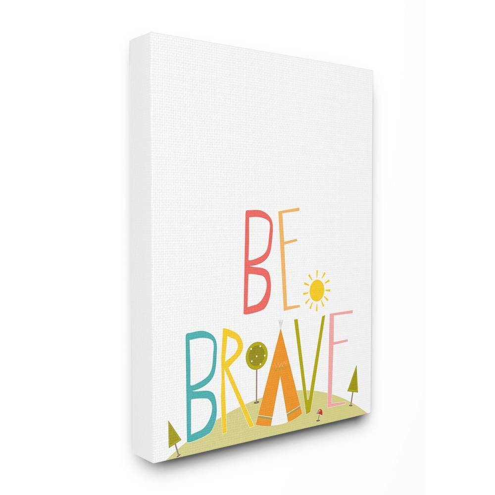 """Image of """"16""""""""x1.5""""""""x20"""""""" Be Brave Tee Pee Typography Stretched Canvas Wall Art - Stupell Industries"""""""