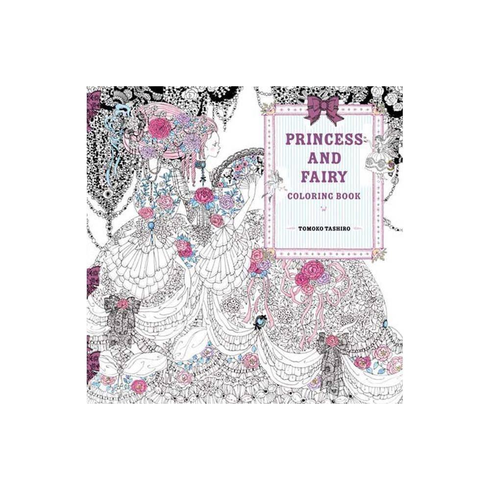 Princess And Fairy Coloring Book By Tomoko Tashiro Paperback