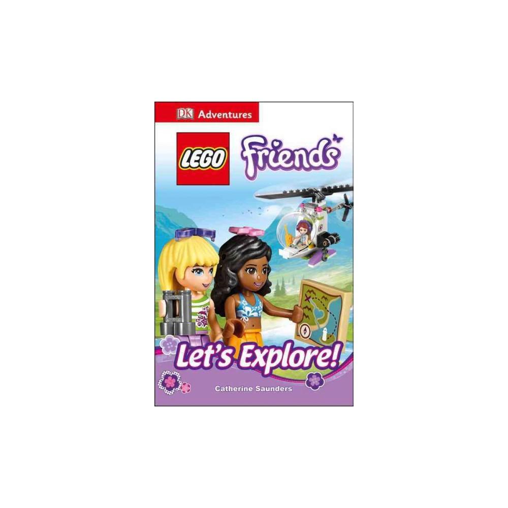 Lego Friends Let's Explore! (Hardcover) (Catherine Saunders)