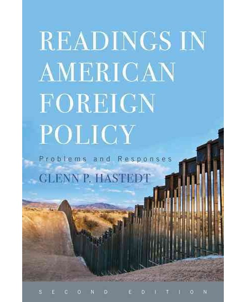 Readings in American Foreign Policy : Problems and Responses -  (Paperback) - image 1 of 1