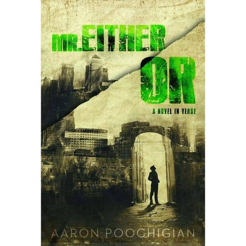 Mr. Either/Or - by  Aaron Poochigian (Paperback) - image 1 of 1