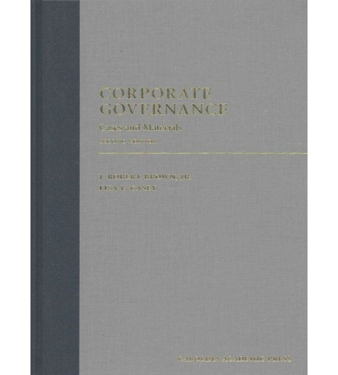 Corporate Governance : Case and Materials (Hardcover) (J. Robert, Jr. Brown) - image 1 of 1