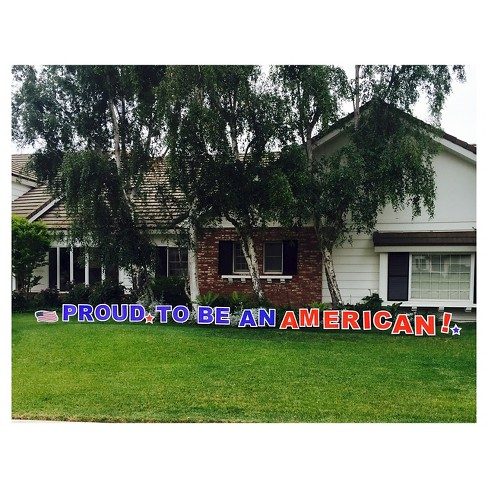 Pround To Be An American Yard Sign - image 1 of 1