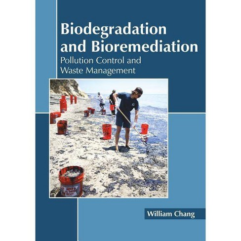Biodegradation and Bioremediation: Pollution Control and Waste Management - (Hardcover) - image 1 of 1