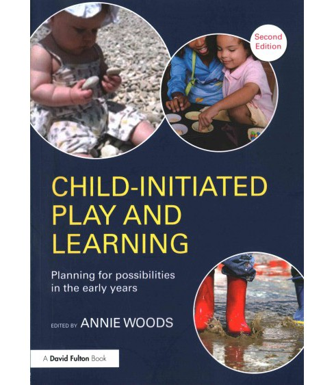 Child-Initiated Play and Learning : Planning for possibilities in the early years (Paperback) - image 1 of 1