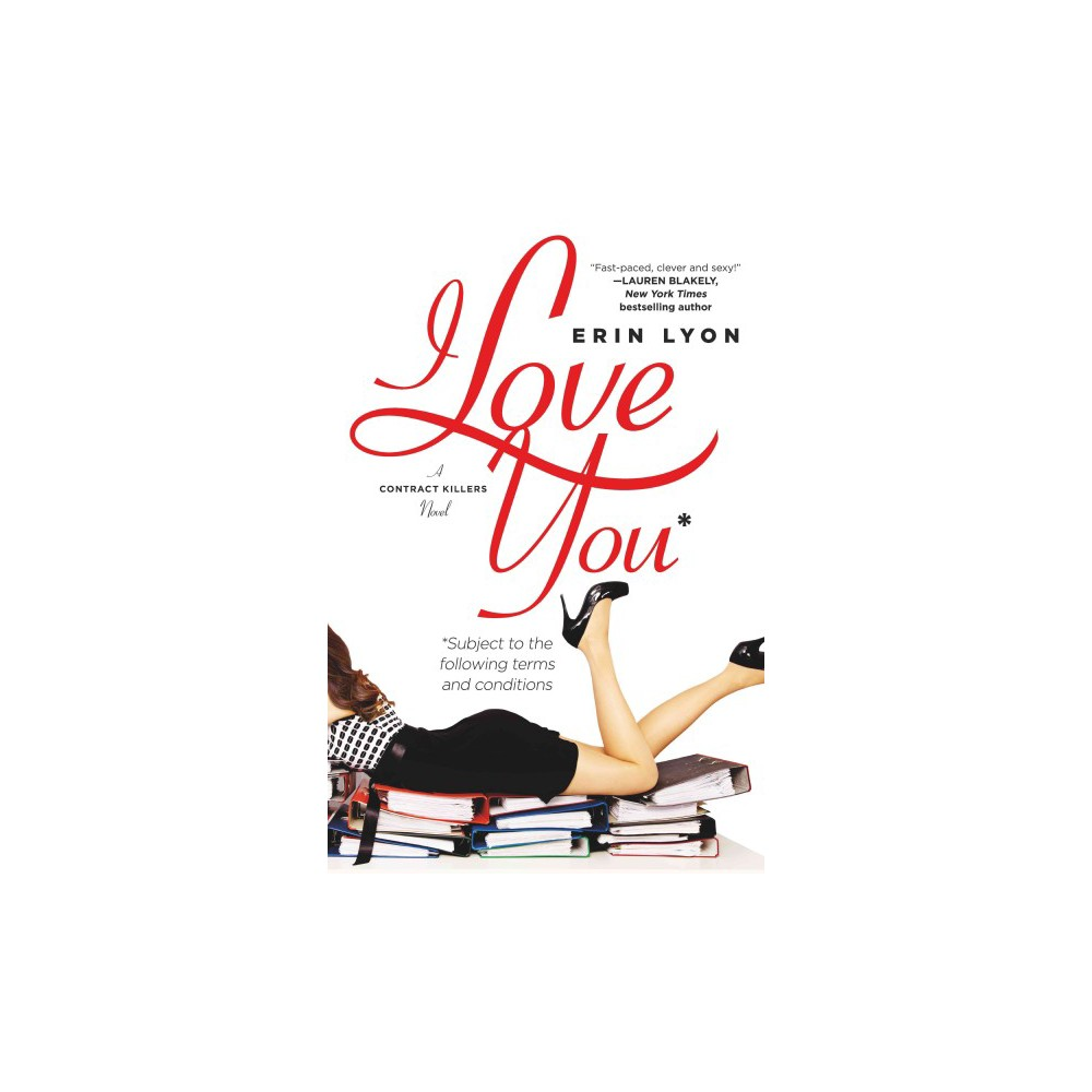 I Love You Subject to the Following Terms and Conditions (Paperback) (Erin Lyon)