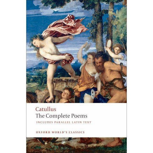 The Poems of Catullus - (Oxford World's Classics (Paperback)) (Paperback) - image 1 of 1