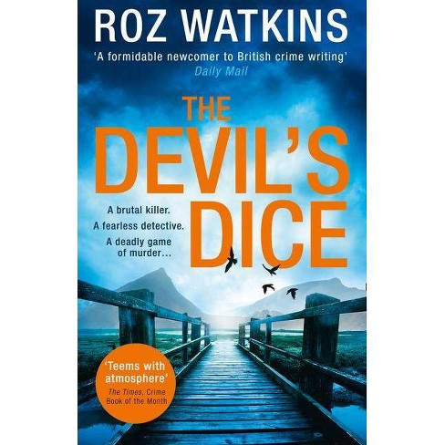 The Devil's Dice (a Di Meg Dalton Thriller, Book 1) - by  Roz Watkins (Paperback) - image 1 of 1