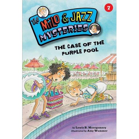 The Case of the Purple Pool (Book 7) - (Milo & Jazz Mysteries) by  Lewis B Montgomery (Paperback) - image 1 of 1