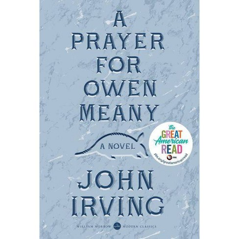 A Prayer for Owen Meany - (Modern Classic) by  John Irving (Paperback) - image 1 of 1