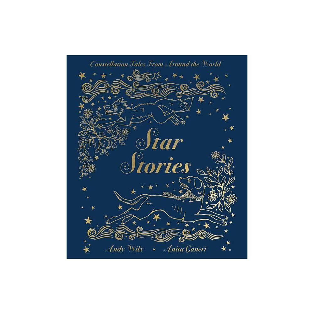 Star Stories By Anita Ganeri Hardcover