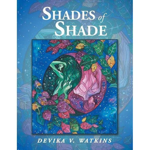My Name Is Shade.Shades Of Shade By Devika V Watkins Paperback