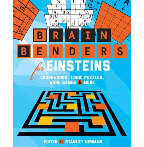 Brain Benders for Einsteins : Crosswords, Logic Puzzles, Word Games & More (Paperback) - image 1 of 1