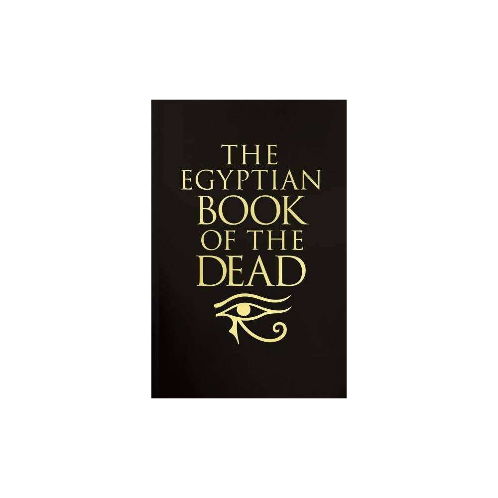 The Egyptian Book of the Dead - (Hardcover)
