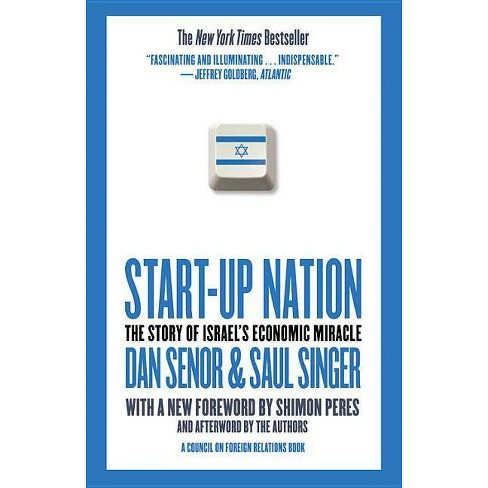 Start-Up Nation - by  Dan Senor & Saul Singer (Paperback) - image 1 of 1