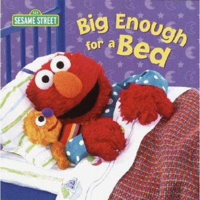 Big Enough for a Bed (Sesame Street)- by Random House (Board Book)