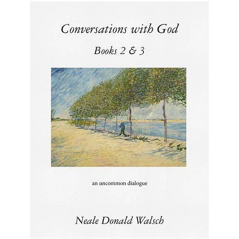Conversations with God, Books 2 & 3 - by  Neale Donald Walsch (Paperback) - image 1 of 1
