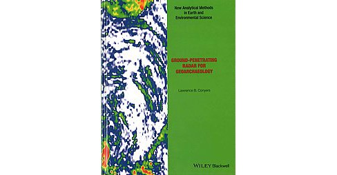 Ground-Penetrating Radar for Geoarchaeology (Hardcover) (Lawrence B. Conyers) - image 1 of 1