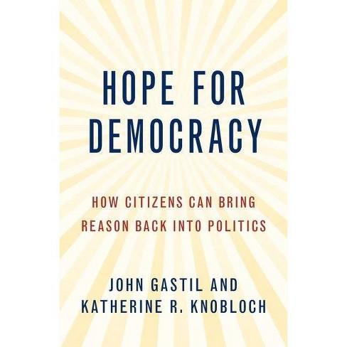 Hope for Democracy - by  John Gastil & Katherine Knobloch (Paperback) - image 1 of 1