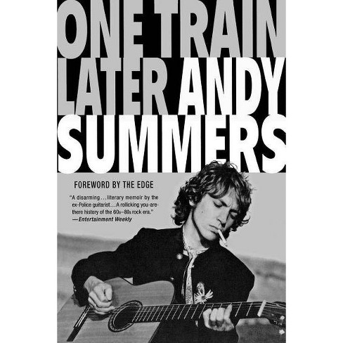One Train Later - by  Andy Summers (Paperback) - image 1 of 1