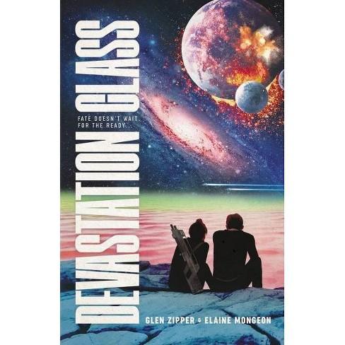 Devastation Class - by  Glen Zipper & Elaine Mongeon (Hardcover) - image 1 of 1
