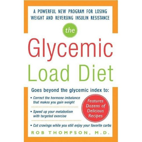 The Glycemic-Load Diet - by  Rob Thompson (Paperback) - image 1 of 1