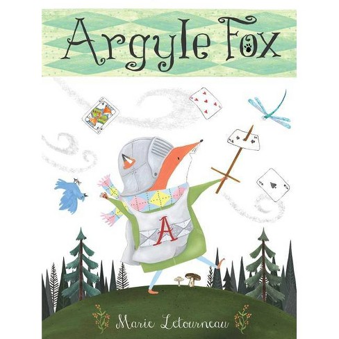 Argyle Fox - by  Marie Letourneau (Hardcover) - image 1 of 1