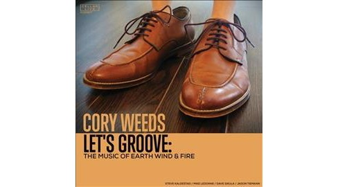 Cory Weeds - Let's Groove:Music Of Earth Wind & Fi (CD) - image 1 of 1