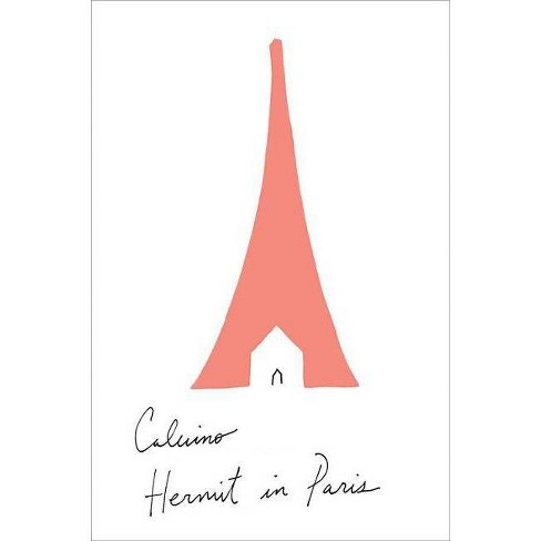 Hermit in Paris - by  Italo Calvino (Paperback) - image 1 of 1