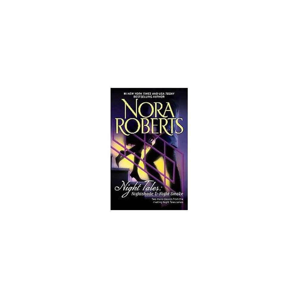 Night Tales ( Night Tales) (Reissue) (Paperback) by Nora Roberts