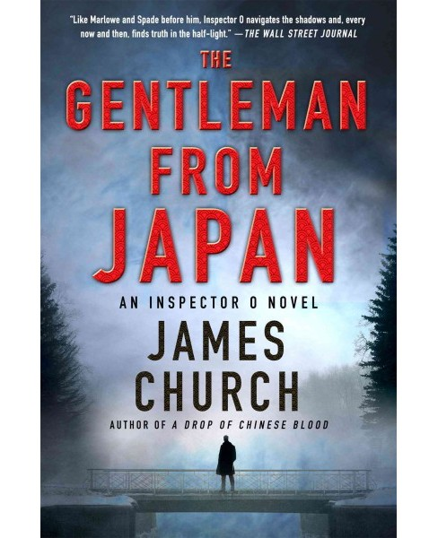 Gentleman from Japan (Hardcover) (James Church) - image 1 of 1