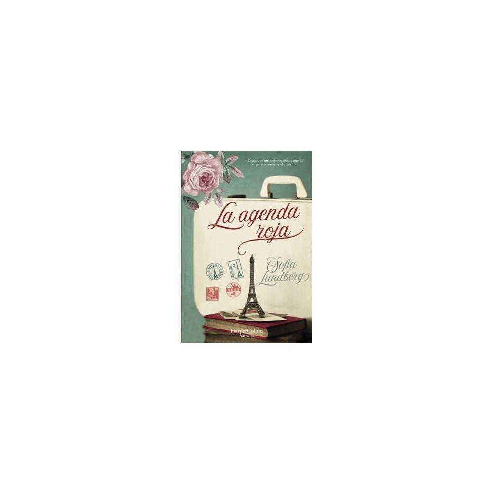 La agenda roja/ The Red Address Book - by Sofia Lundberg (Paperback)