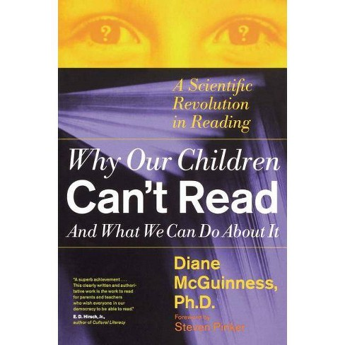 Why Our Children Can't Read and What We Can Do about It - by  Diane McGuinness (Paperback) - image 1 of 1