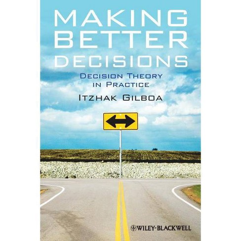 Making Better Decisions - by  Itzhak Gilboa (Paperback) - image 1 of 1