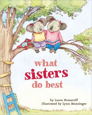 What Sisters Do Best (Board Book)by Laura Joffe Numeroff